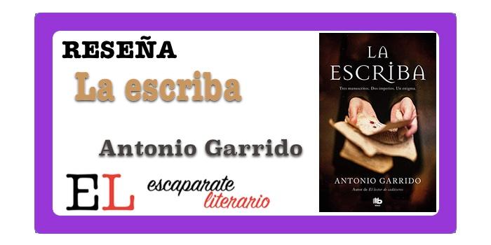 Reseña: La escriba (Antonio Garrido)