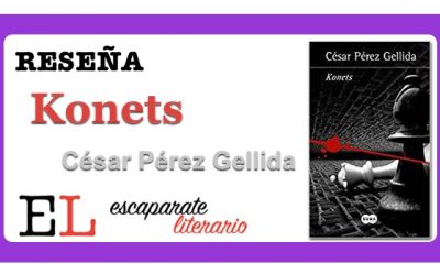 Reseña: Konets (César Pérez Gellida)