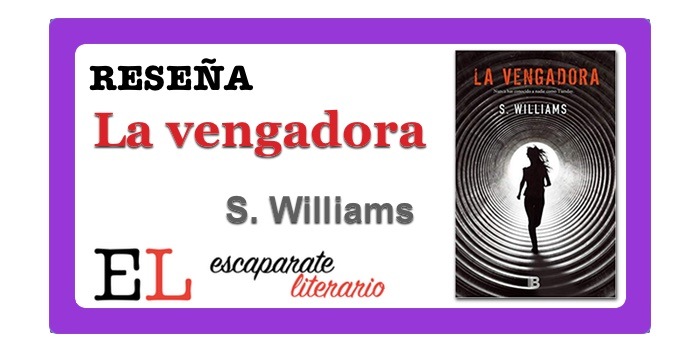 Reseña: La vengadora (S. Williams)