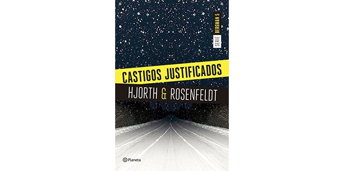 Castigos justificados (Michael Hjorth y Hans Rosenfeldt)