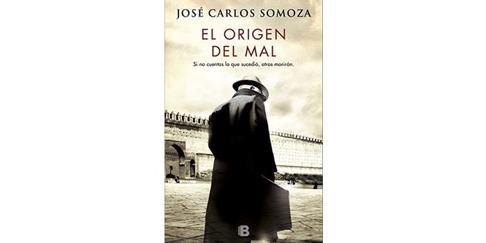 El origen del mal (José Carlos Somoza)