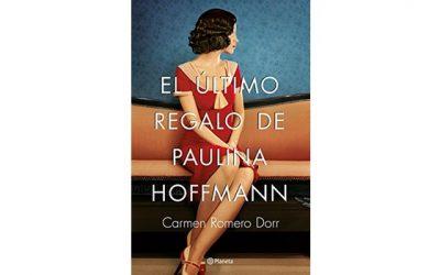 El último regalo de Paulina Hoffmann (Carmen Romero Dorr)