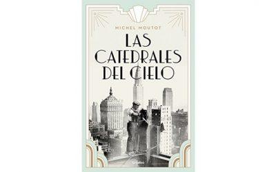 Las catedrales del cielo (Michel Moutot)