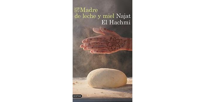 Madre de leche y miel (Najat El Hachmi)