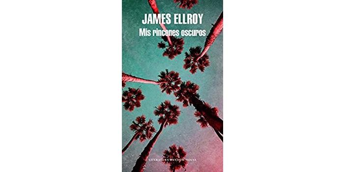 Mis rincones oscuros (James Ellroy)