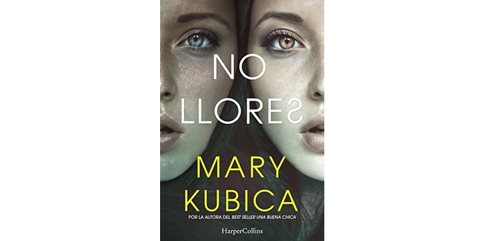 No llores (Mary Kubica)