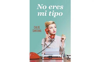 No eres mi tipo (Chloe Santana)