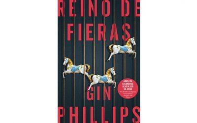 Reino de fieras (Gin  Phillips)