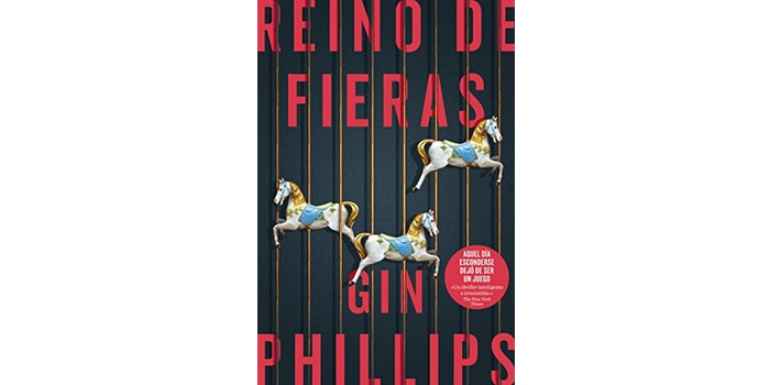Reino de fieras (Gin  Phillips)