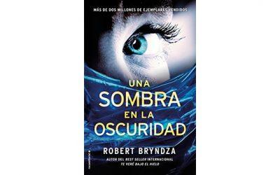 Una sombra en la oscuridad (Robert Bryndza)