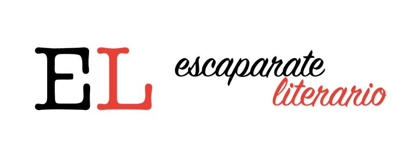 Bienvenidos al blog de Escaparate Literario