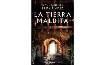Reseña: La tierra maldita (Juan Francisco Ferrándiz)