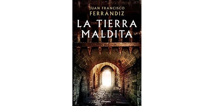 La tierra maldita (Juan Francisco Ferrándiz)