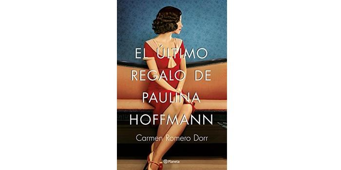 Reseña: El último regalo de Paulina Hoffmann (Carmen Romero Dorr)