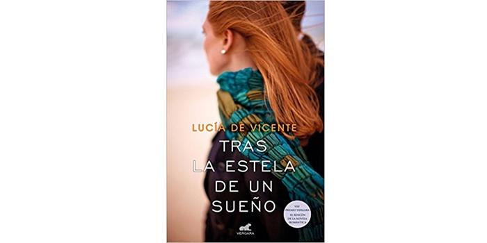 Tras la estela de un sueño (Lucía de Vicente)