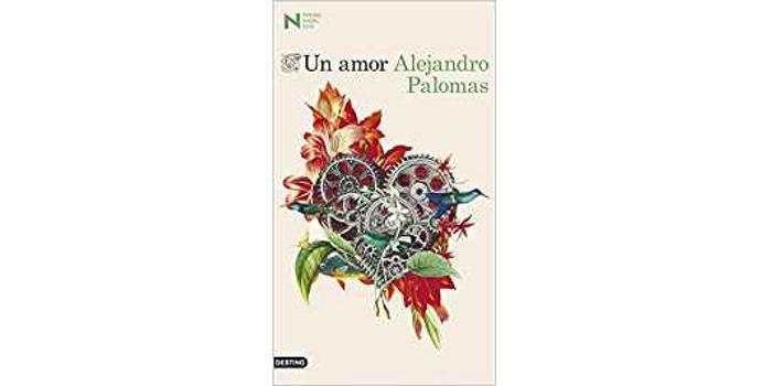Reseña: Un amor (Alejandro Palomas)