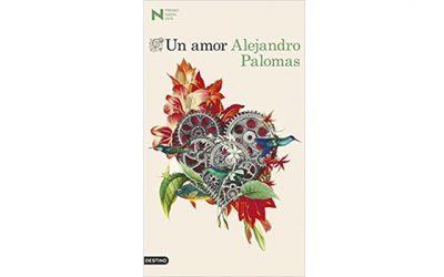 Un amor (Alejandro Palomas)