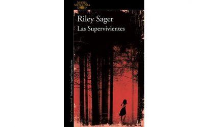 Reseña: Las Supervivientes (Riley Sager)