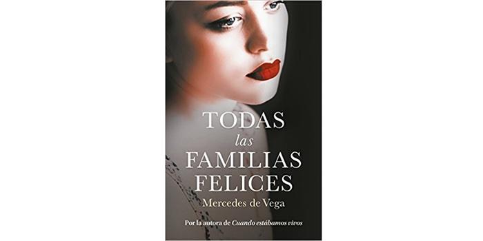 Reseña: Todas las familias felices (Mercedes de Vega)