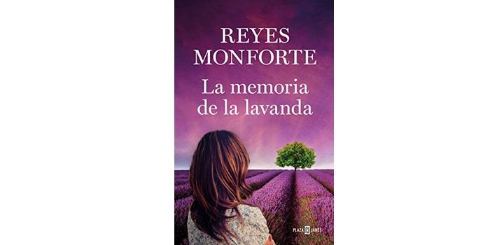 La memoria de la lavanda (Reyes Monforte)