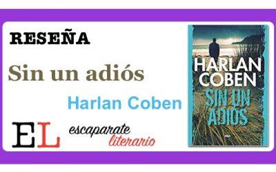 Reseña: Sin un adiós (Harlan Coben)
