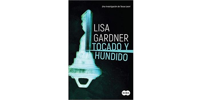 Tocado y hundido (Lisa Gardner)