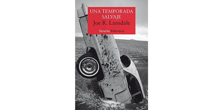 Una temporada salvaje (Joe R. Lansdale)