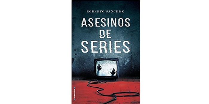 Asesinos de series (Roberto Sánchez)