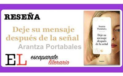Reseña: Deje su mensaje después de la señal (Arantza Portabales)