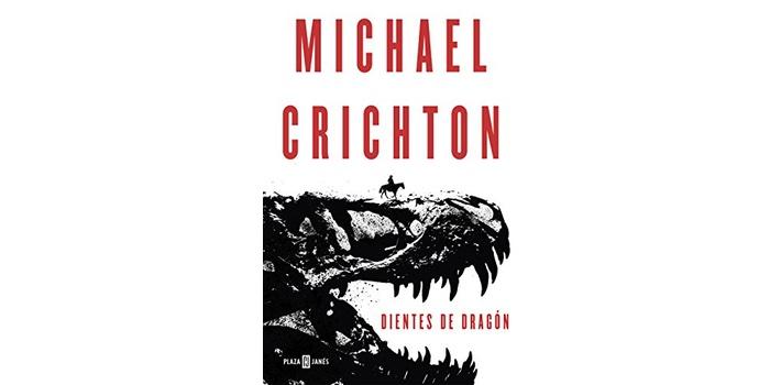 Dientes de dragón (Michael Crichton)