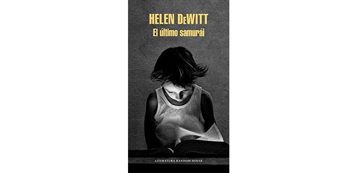 El último samurái (Helen Dewitt)