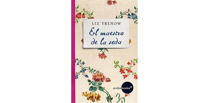El maestro de la seda (Liz Trenow)