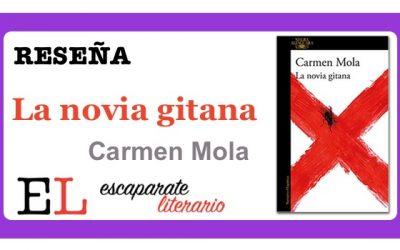 Reseña: La novia gitana (Carmen Mola)