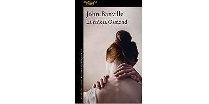 La señora Osmond (John Banville)