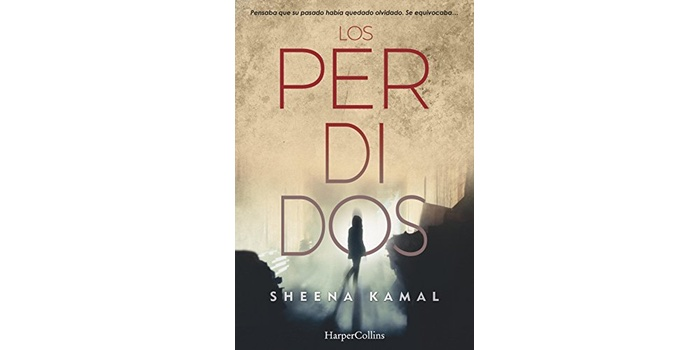 Los perdidos (Sheena Kamal)