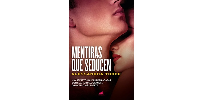 Mentiras que seducen (Alessandra Torre)