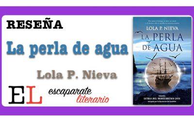 Reseña: La perla de agua (Lola P. Nieva)