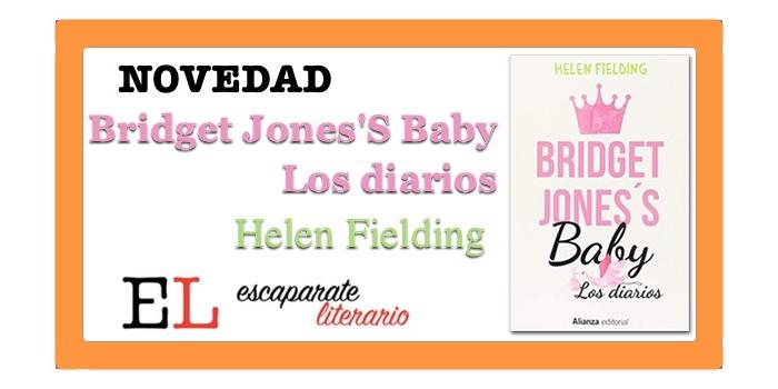 Bridget Jones's Baby. Los diarios (Helen Fielding)
