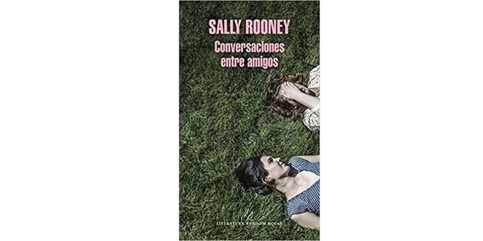 Conversaciones entre amigos (Sally Rooney)