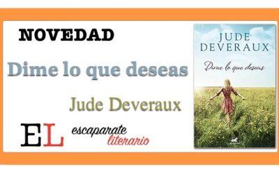 Dime lo que deseas (Jude Deveraux)