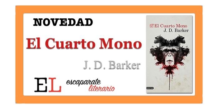 El Cuarto Mono (J. D. Barker)