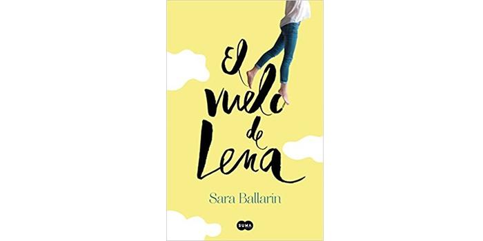 El vuelo de Lena (Sara Ballarín)