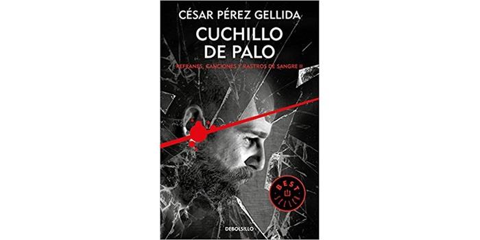 Reseña: Cuchillo de palo (César Pérez Gellida)