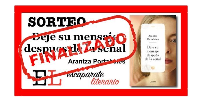 Sorteo: Deje su mensaje después de la señal (Arantza Portabales)