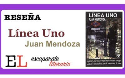 Reseña: Línea Uno (Juan Mendoza)
