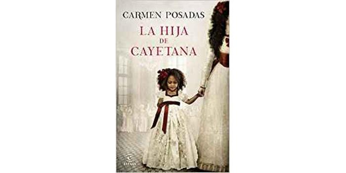 Reseña: La hija de Cayetana (Carmen Posadas)