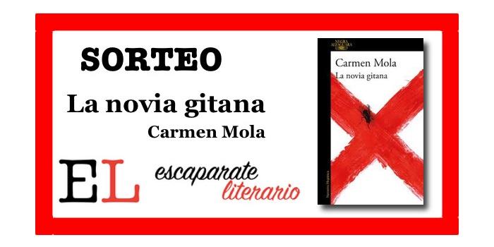 Sorteo: La novia gitana (Carmen Mola)