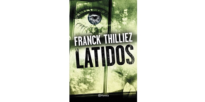 Reseña: Latidos (Franck Thilliez)