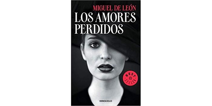 Reseña: Los amores perdidos (Miguel de León)