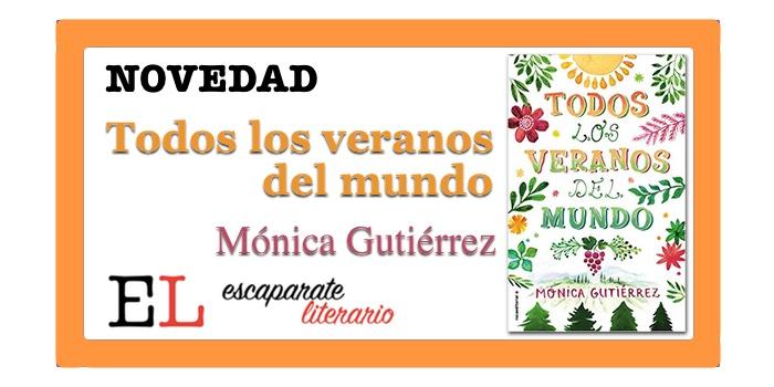 Todos los veranos del mundo (Mónica Gutiérrez)